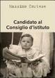 Cover of Candidato al consiglio d'istituto