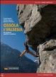 Cover of Ossola e Valsesia. Arrampicate sportive e moderne