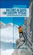 Cover of Racconti in quota con Giuseppe Petigax. Quattro generazioni di guide alpine