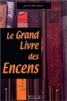 Cover of Le grand livre des encens