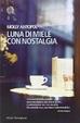 Cover of Luna di miele con nostalgia