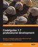Cover of Codeigniter 1.7 Professional Development