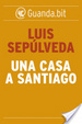 Cover of Una casa a Santiago