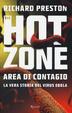 Cover of The hot zone: Area di contagio