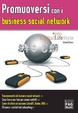 Cover of Promuoversi con i business social networks