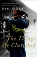Cover of The Things We Cherished