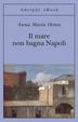 Cover of Il mare non bagna Napoli