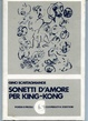 Cover of Sonetti d'amore per King-Kong