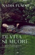 Cover of Di vita si muore