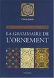Cover of La grammaire de l'ornament