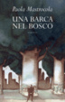 Cover of Una barca nel bosco