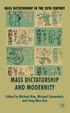 Cover of Mass Dictatorship and Modernity