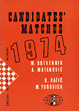 Cover of Candidates' Matches 1974