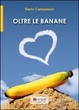 Cover of Oltre le banane
