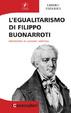 Cover of L'egualitarismo di Filippo Buonarroti