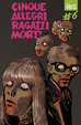 Cover of Cinque allegri ragazzi morti #6