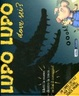 Cover of Lupo lupo dove sei? Libro pop-up
