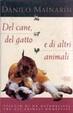 Cover of Del cane, del gatto e di altri animali