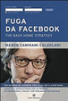 Cover of Fuga da facebook. The back home strategy