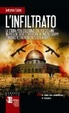 Cover of L'infiltrato. Una storia vera