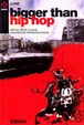 Cover of Bigger than Hip Hop