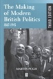 Cover of The Making of Modern British Politics