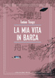 Cover of La mia vita in barca vol. 2