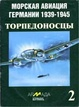 Cover of German Torpedo Bomber 1939-45