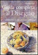 Cover of Guida completa al disegno