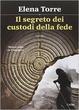Cover of Il segreto dei custodi della fede