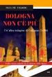 Cover of Bologna non cè più