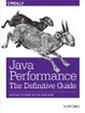 Cover of Java Performace: The Definitive Guide