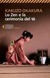 Cover of Lo zen e la cerimonia del tè