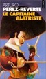 Cover of Le capitaine Alatriste