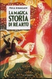 Cover of La magica storia di re Artù