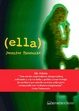 Cover of (ella)