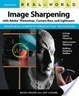 Cover of Real World Image Sharpening with Adobe Photoshop, Camera Raw, and Lightroom
