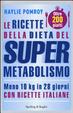 Cover of Le ricette della dieta del supermetabolismo