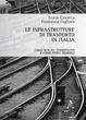 Cover of Le infrastrutture di trasporto in Italia