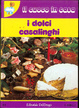 Cover of I dolci casalinghi