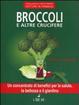 Cover of Broccoli e altre crucifere
