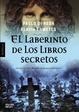 Cover of El laberinto de los libros secretos