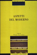 Cover of Aspetti del moderno