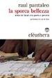 Cover of La sporca bellezza