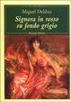 Cover of Signora in rosso su fondo grigio