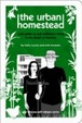 Cover of The Urban Homestead