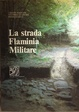 Cover of La strada Flaminia Militare