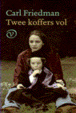 Cover of Twee koffers vol