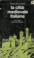 Cover of La città medievale italiana