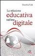 Cover of La relazione educativa nell'era digitale